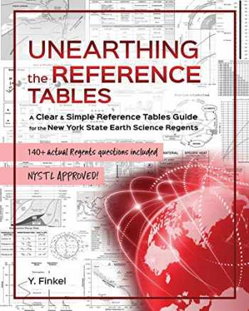 9780692087862-0692087869-Unearthing the Reference Tables: A Clear & Simple Reference Tables Guide for the New York State Earth Science Regents