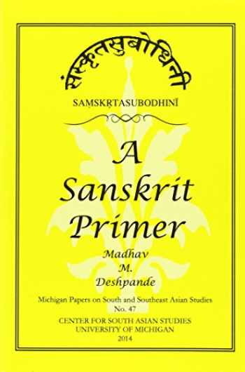 9780891480792-089148079X-Samskrta-Subodhini: A Sanskrit Primer (Michigan Papers On South And Southeast Asia)