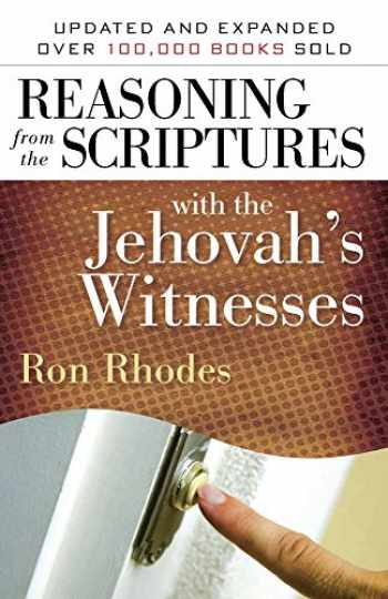 9780736924511-0736924515-Reasoning from the Scriptures with the Jehovah's Witnesses