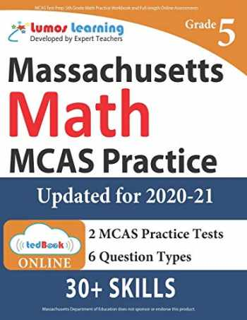 9781946795489-1946795488-MCAS Test Prep: 5th Grade Math Practice Workbook and Full-length Online Assessments: Next Generation Massachusetts Comprehensive Assessment System Study Guide