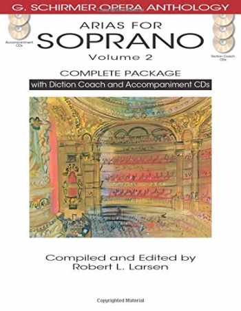 9781480328488-1480328480-Arias for Soprano, Volume 2 - Complete Package: with Diction Coach and Accompaniment CDs (G. Schirmer Opera Anthology)