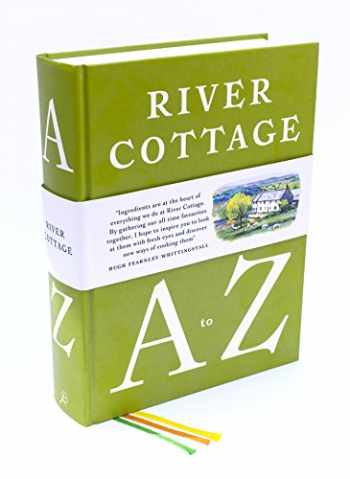 9781408828601-140882860X-River Cottage A to Z: Our Favourite Ingredients, & How to Cook Them