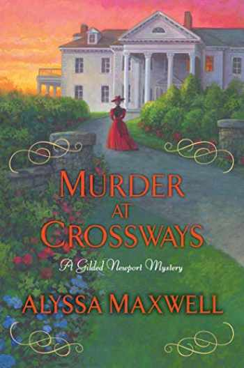 9781496720726-1496720725-Murder at Crossways (A Gilded Newport Mystery)