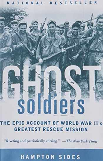 9780385495653-038549565X-Ghost Soldiers: The Epic Account of World War II's Greatest Rescue Mission