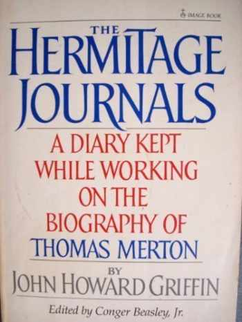 9780385184700-0385184700-The hermitage journals: A diary kept while working on the biography of Thomas Merton