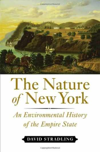 9780801445101-0801445108-The Nature of New York: An Environmental History of the Empire State