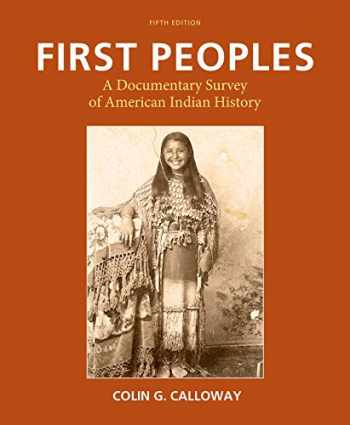 9781457696244-145769624X-First Peoples: A Documentary Survey of American Indian History