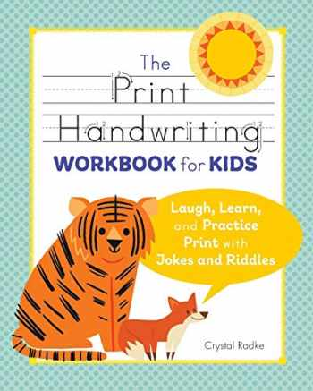 9781641524186-1641524189-The Print Handwriting Workbook for Kids: Laugh, Learn, and Practice Print with Jokes and Riddles