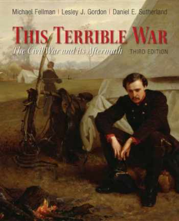 9780205007912-0205007910-This Terrible War: The Civil War and Its Aftermath (3rd Edition)