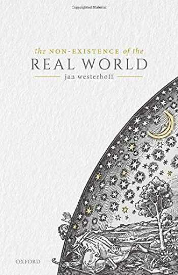 9780198847915-0198847912-The Non-Existence of the Real World