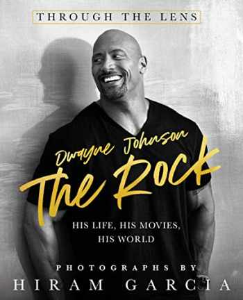 9781250220424-1250220424-The Rock: Through the Lens: His Life, His Movies, His World