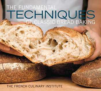 9781584799344-158479934X-The Fundamental Techniques of Classic Bread Baking