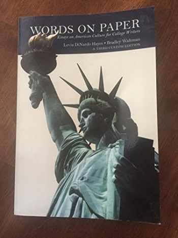 9781323258484-1323258485-Words on Paper Essays on American Culture for College Writers