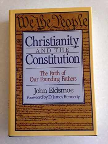9780801034442-0801034442-Christianity and the Constitution: The Faith of Our Founding Fathers