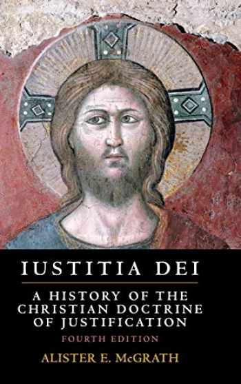 9781108472562-1108472567-Iustitia Dei: A History of the Christian Doctrine of Justification