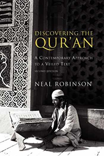 9781589010246-1589010248-Discovering the Qur'an: A Contemporary Approach to a Veiled Text