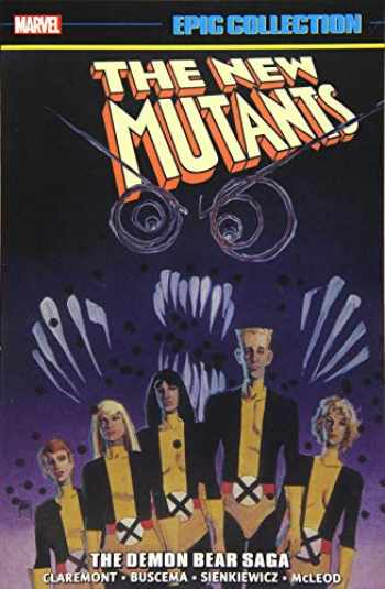 9781302918422-1302918427-New Mutants Epic Collection: The Demon Bear Saga
