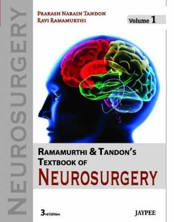 9789350250723-9350250721-Ramamurthi And Tandon's Textbook of Neurosurgery (3 volumes set)