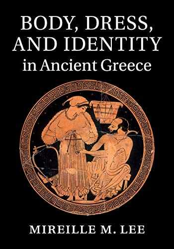 9781107662537-1107662532-Body, Dress, and Identity in Ancient Greece