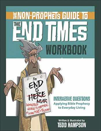 9780736980258-0736980253-The Non-Prophet's Guide™ to the End Times Workbook