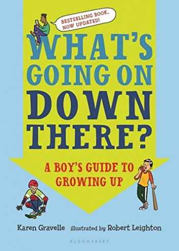 9781681193618-1681193612-What's Going on Down There?: A Boy's Guide to Growing Up