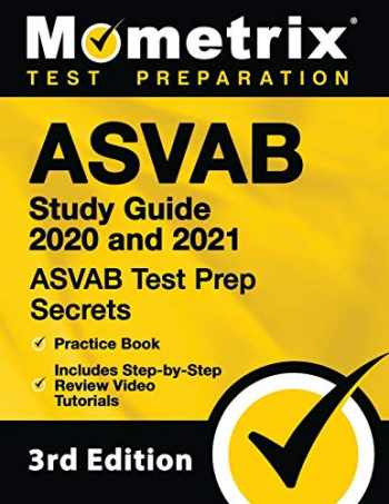 9781516712496-1516712498-ASVAB Study Guide 2020 and 2021: ASVAB Test Prep Secrets, Practice Book, Includes Step-by-Step Review Video Tutorials: [3rd Edition]