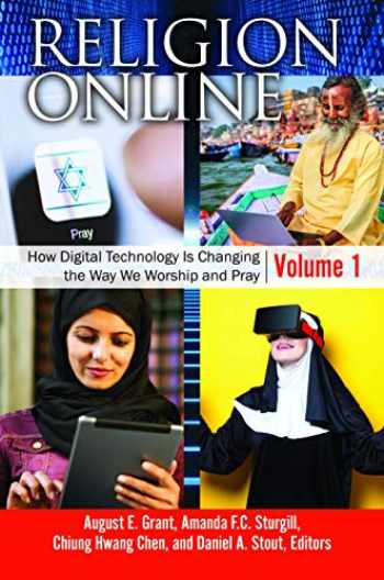 9781440853715-1440853711-Religion Online [2 volumes]: How Digital Technology Is Changing the Way We Worship and Pray