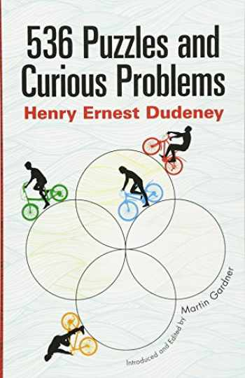 9780486796864-0486796868-536 Puzzles and Curious Problems