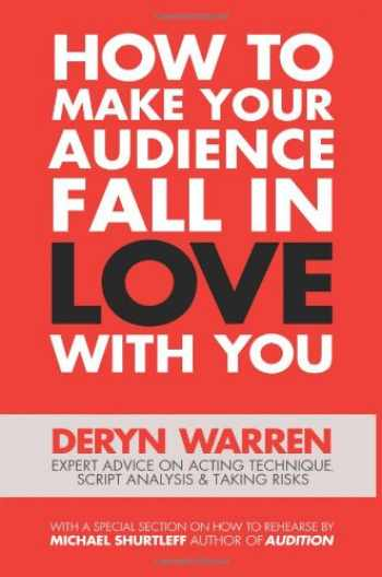 9780988226425-0988226421-How to Make Your Audience Fall in Love with You