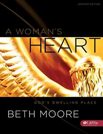 9781415855812-1415855811-A Woman's Heart - Bible Study Book: God's Dwelling Place