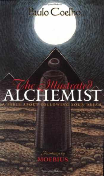 9780060192501-006019250X-The Illustrated Alchemist: A Fable About Following Your Dream
