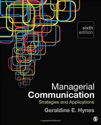 9781483358550-1483358550-Managerial  Communication: Strategies and Applications
