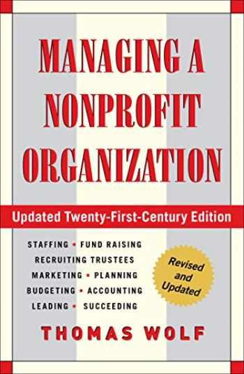 9781451608465-1451608462-Managing a Nonprofit Organization: Updated Twenty-First-Century Edition