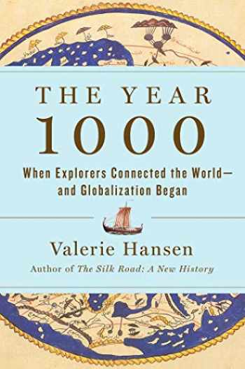 9781501194108-1501194100-The Year 1000: When Explorers Connected the World―and Globalization Began