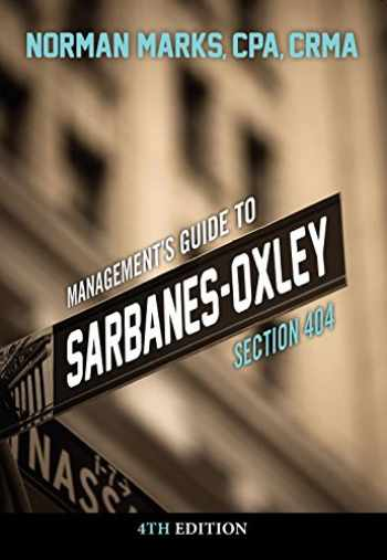 9781634540070-1634540077-Management's Guide to Sarbanes-Oxley Section 404, 4th Edition