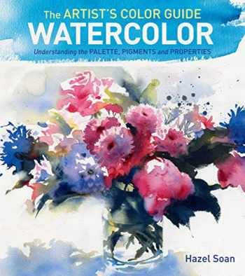 9781440335297-144033529X-The Artist's Color Guide--Watercolor: Understanding Palette, Pigments and Properties