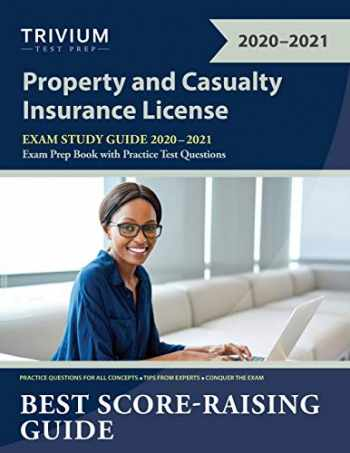 9781635307023-1635307023-Property and Casualty Insurance License Exam Study Guide 2020-2021: P&C Exam Prep Book with Practice Test Questions