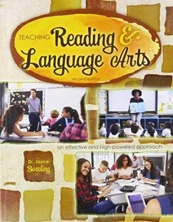 9781524981327-152498132X-Teaching Reading and Language Arts: An Effective and High-Powered Approach