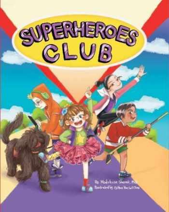 9780997785807-0997785802-Superheroes Club