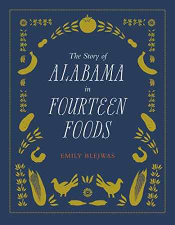 9780817320195-0817320199-The Story of Alabama in Fourteen Foods