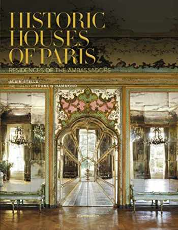 9782080203878-2080203878-Historic Houses of Paris Compact Edition: Residences of the Ambassadors (STYLE ET DESIGN - LANGUE ANGLAISE)