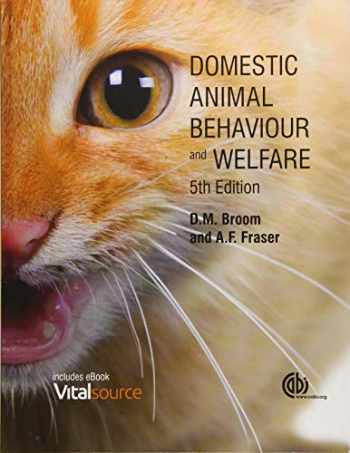 9781780645636-1780645635-Domestic Animal Behaviour and Welfare