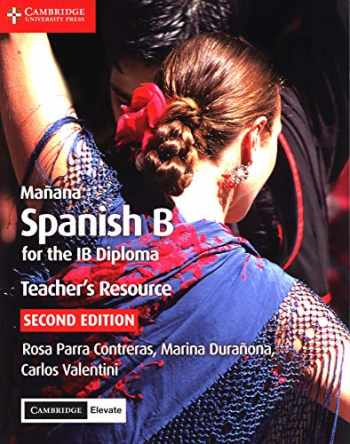 9781108340953-1108340954-Mañana Teacher's Resource with Cambridge Elevate: Spanish B for the IB Diploma (Spanish Edition)