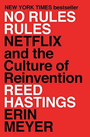 9781984877864-1984877860-No Rules Rules: Netflix and the Culture of Reinvention