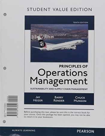9780134467283-0134467280-Principles of Operations Management: Sustainability and Supply Chain Management, Student Value Edition Plus MyLab Operations Management with Pearson eText -- Access Card Package (10th Edition)