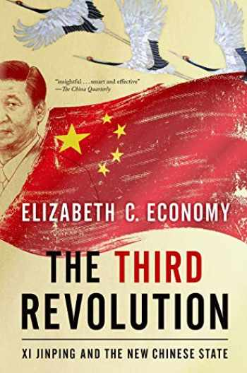 9780190056551-019005655X-The Third Revolution: Xi Jinping and the New Chinese State