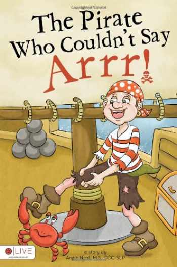 9781617777264-1617777269-The Pirate Who Couldn't Say Arrr!