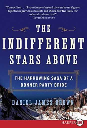9780061774737-0061774731-The Indifferent Stars Above: The Harrowing Saga of a Donner Party Bride