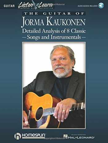 9780793581764-0793581761-The Guitar of Jorma Kaukonen: Detailed Analysis of 8 Classic Songs and Instrumentals (Listen & Learn)