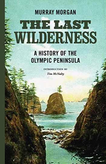9780295745336-0295745339-The Last Wilderness